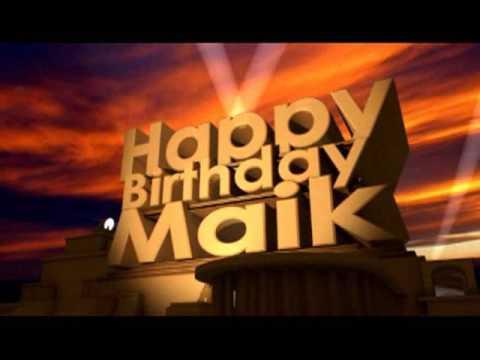 Happy Birthday Maik