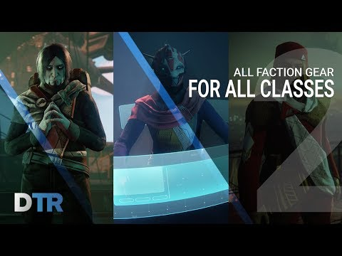 Destiny 2: All Faction Gear on All Classes