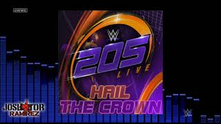 WWE Edit: Hail The Crown (205 Live) by From Ashes to New & CFO$ - DL w. Custom Cover