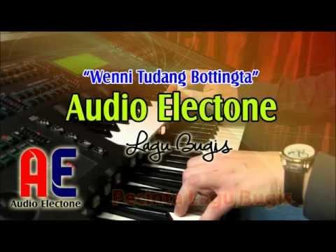 Audio Electon - Lagu Bugis - Wenni Tudang Bottingta