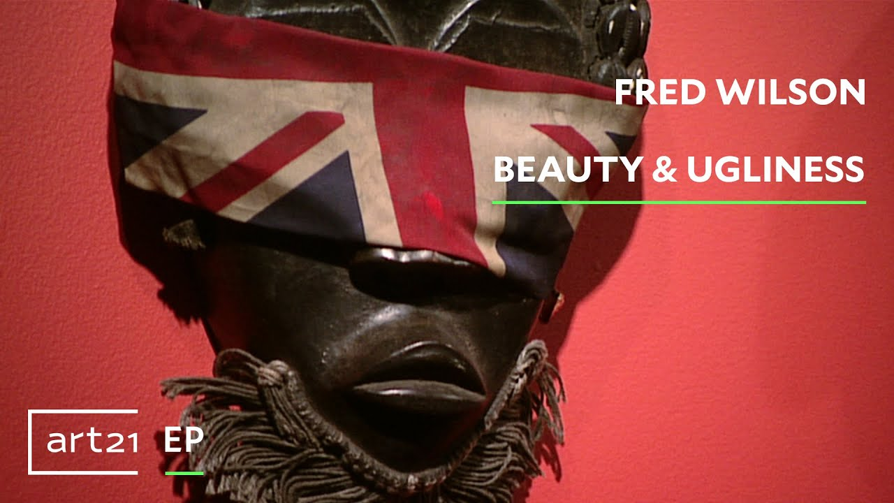 Fred Wilson Beauty Ugliness Art21 Extended Play