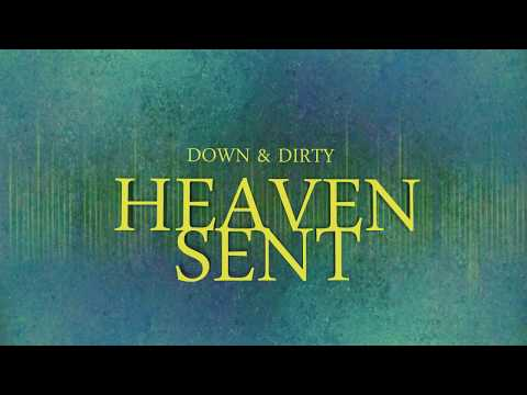 Down And Dirty - Heaven Sent (Full Album 2018 FNM) DD Album (New)