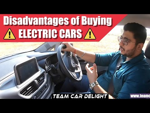 Electric Cars - Why you should not buy | Disadvantages of Buying Electric Cars | Team Car Delight