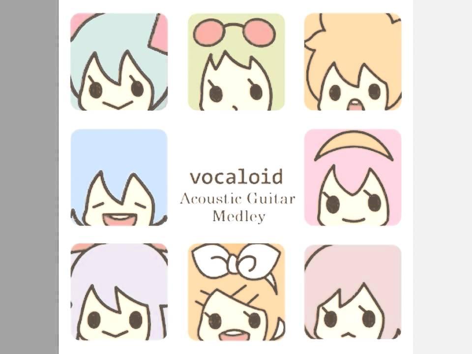 Vocaloid Acoustic Guitar Medley 23 Chords Chordify