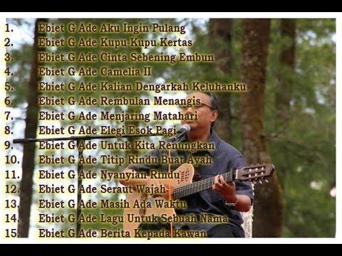 Best of The Best EBIET G. ADE (Full Album) Vol. 1 - Lagu Lawas Indonesia Terpopuler Sepanjang Masa