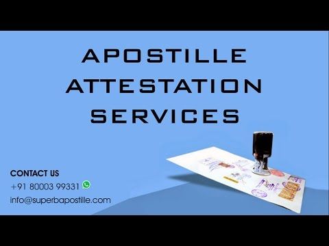 Apostille Attestation Services in India