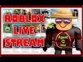 ROBLOX FUN LIVE STREAM - lets play - come and join in the fun