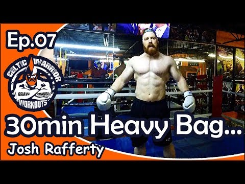 Ep07 Heavy Bag 30 Minute Workout with MMA Coach Josh Rafferty