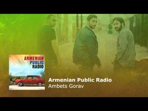 Armenian Public Radio - Ambets Gorav