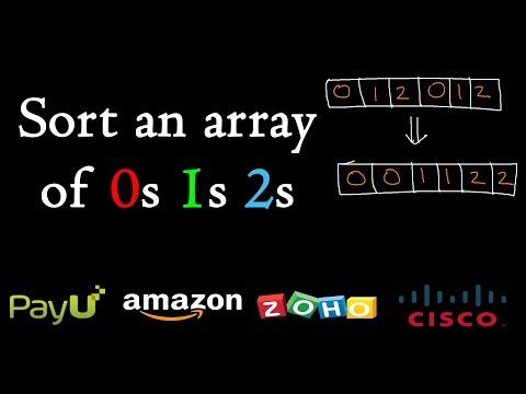 Sort An Array Of 0s 1s 2s