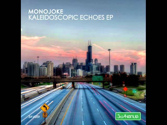 Monojoke - Echoes (Original Mix) - 3rd Avenue
