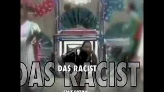 Watch Das Racist Fake Patois video