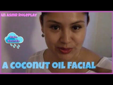 ASMR | Esthetician Role Play | A Coconut Oil Facial | Layered Rain Sounds 🌺