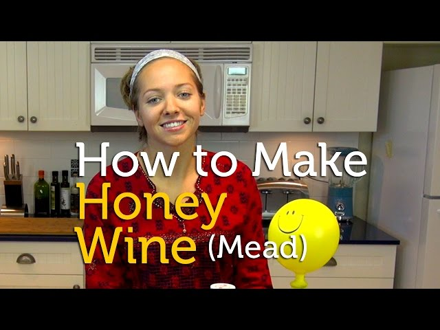 How To Make Honey Wine (Mead) at Home