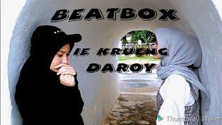 Beat Box Ie Krueng Daroy CoverbyRD