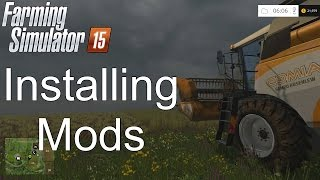 Farming Simulator '15 Tutorial: Installing Mods