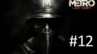 Metro Last Light Часть 12 [Секс с Анной]
