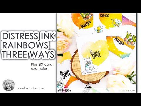 Distress Ink Rainbows THREE Ways Plus SIX Card Examples
