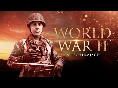 The Second World War: The Fallschirmjäger