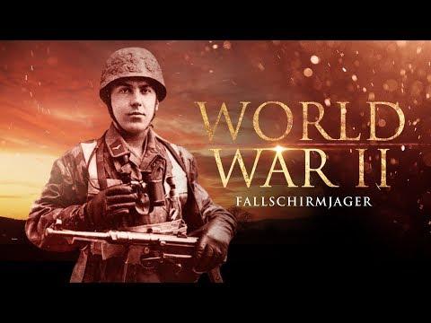 World War II: The Fallschirmjäger - Full Documentary