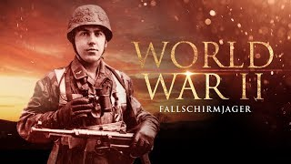 World War II: The Fallschirmjäger - Full Documentary