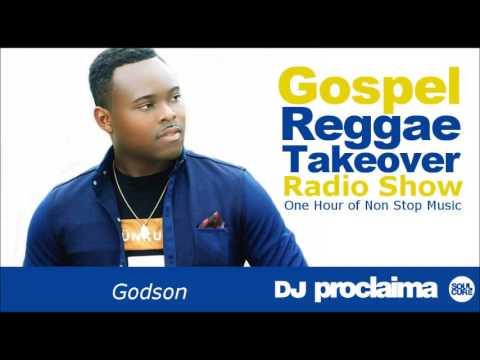 ONE HOUR Gospel Reggae 2017   DJ Proclaima Reggae Takeover Radio Show 28th April 2017