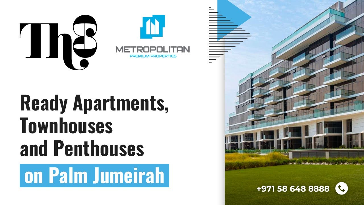 Ready Apartments and Townhouses on The8 Palm Jumeirah