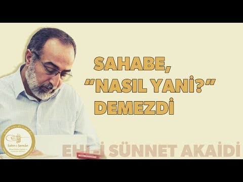 Ebubekir Sifil - Sahabe 'Nasıl Yani?' Demezdi