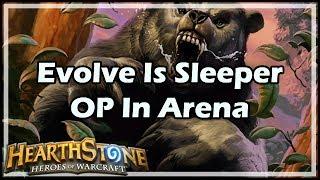 [Hearthstone] Evolve Is Sleeper OP In Arena