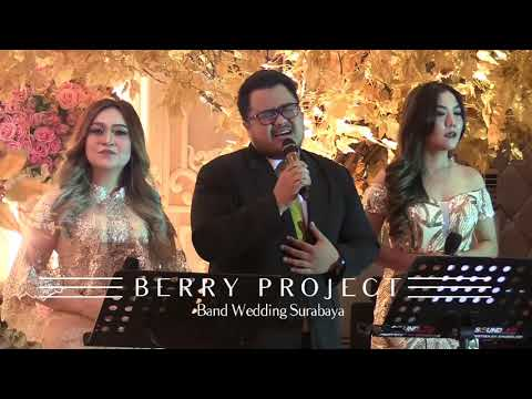 Kaulah Segalanya - Sammy Simorangkir Cover | Berry Project | Band Surabaya | Band Wedding Surabaya