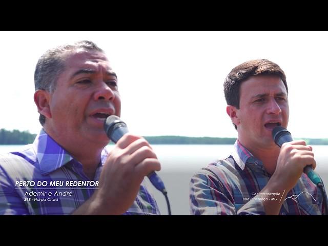 PERTO DO MEU REDENTOR - Confraternização 2017 - Boa Esperança/MG