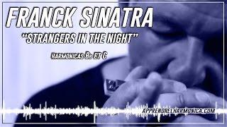 Frank Sinatra - Strangers In The Night - Harmonicas Bb et C