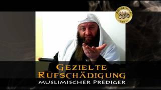 Gezielte Rufschädigung muslimischer Prediger