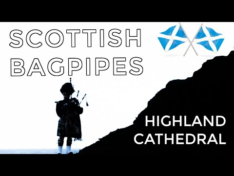 ♫ Scottish Bagpipes - Highland Cathedral ♫