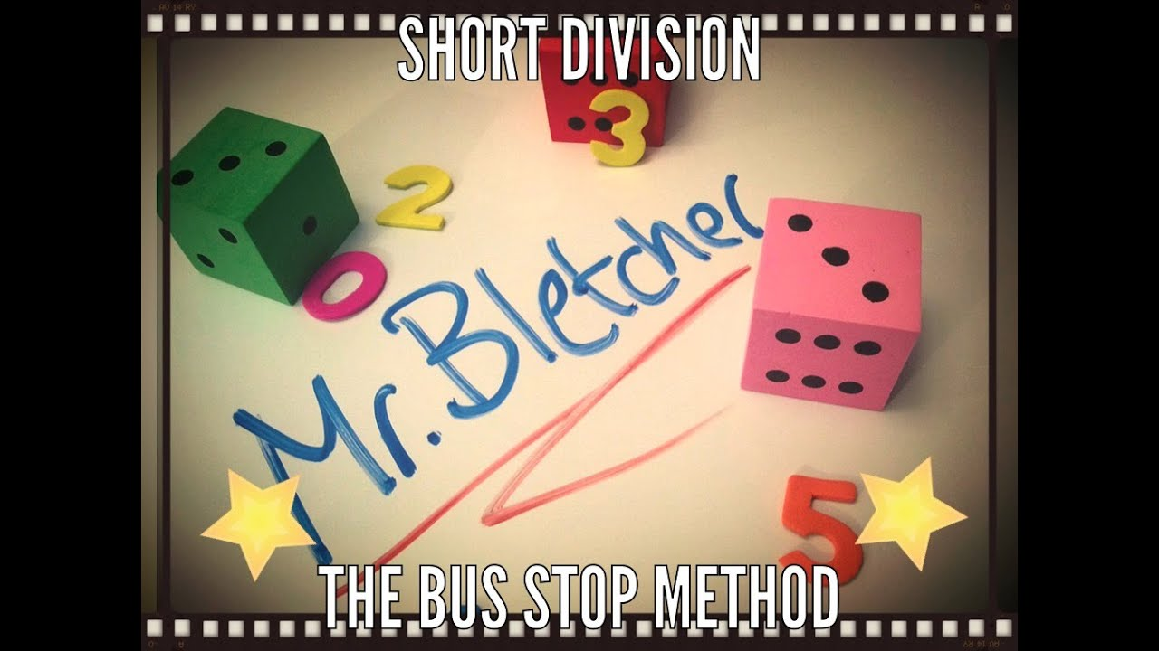 Short Division The Bus Stop Method Youtube