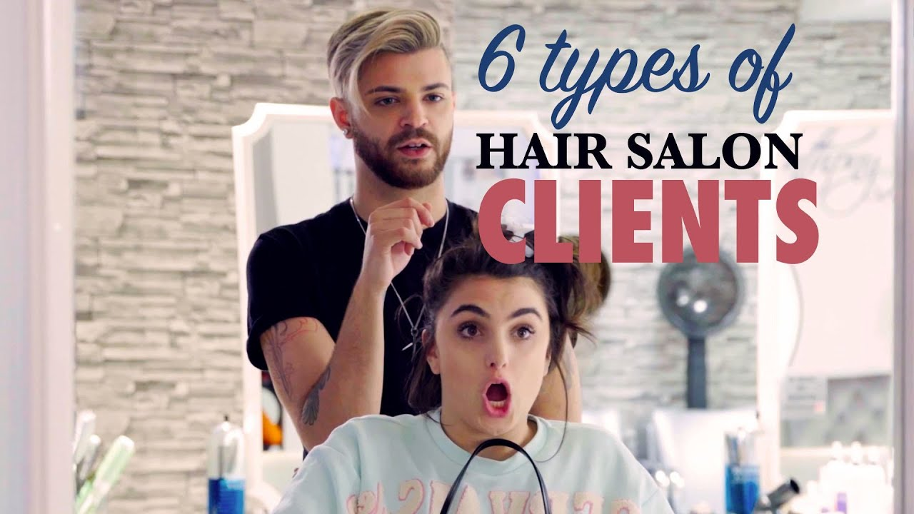 6 Types Of People You Ll Definitely See At The Hair Salon The Scene Originals