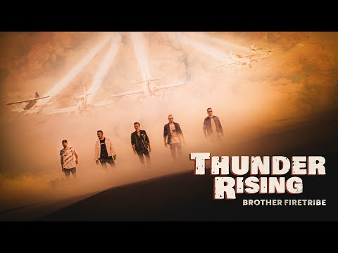 BROTHER FIRETRIBE - Thunder Rising (Official video)