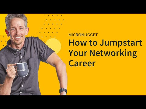 Jumpstart Your Networking Career
