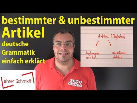 bestimmter Artikel & unbestimmter Artikel  - Deutsche Grammatik | Lehrerschmidt - einfach erklärt!