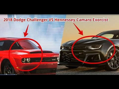 Hellcat 2018 Chevy Camaro >> 2018 dodge challenger vs hennessey camaro exorcist | compare - YouTube