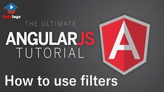 AngularJS Video Tutorials - How to use filters