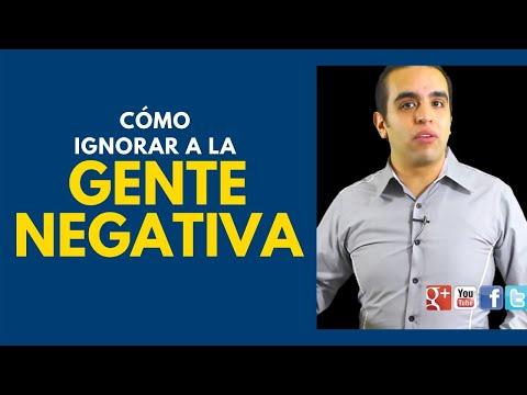 Cómo ignorar a la gente negativa