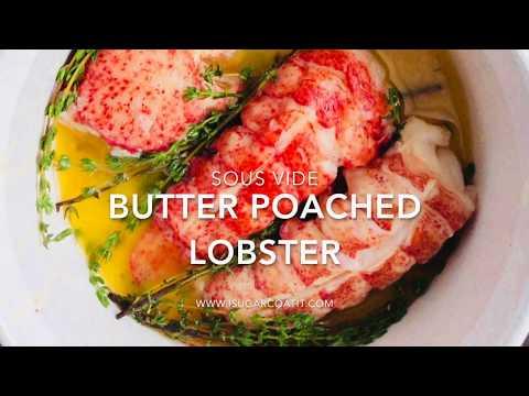 Sous Vide Poached Lobster