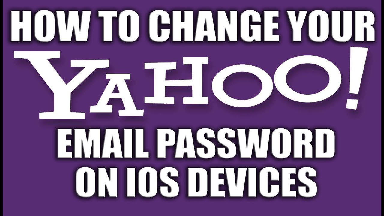 How to change password in yahoo mail using iphone 6