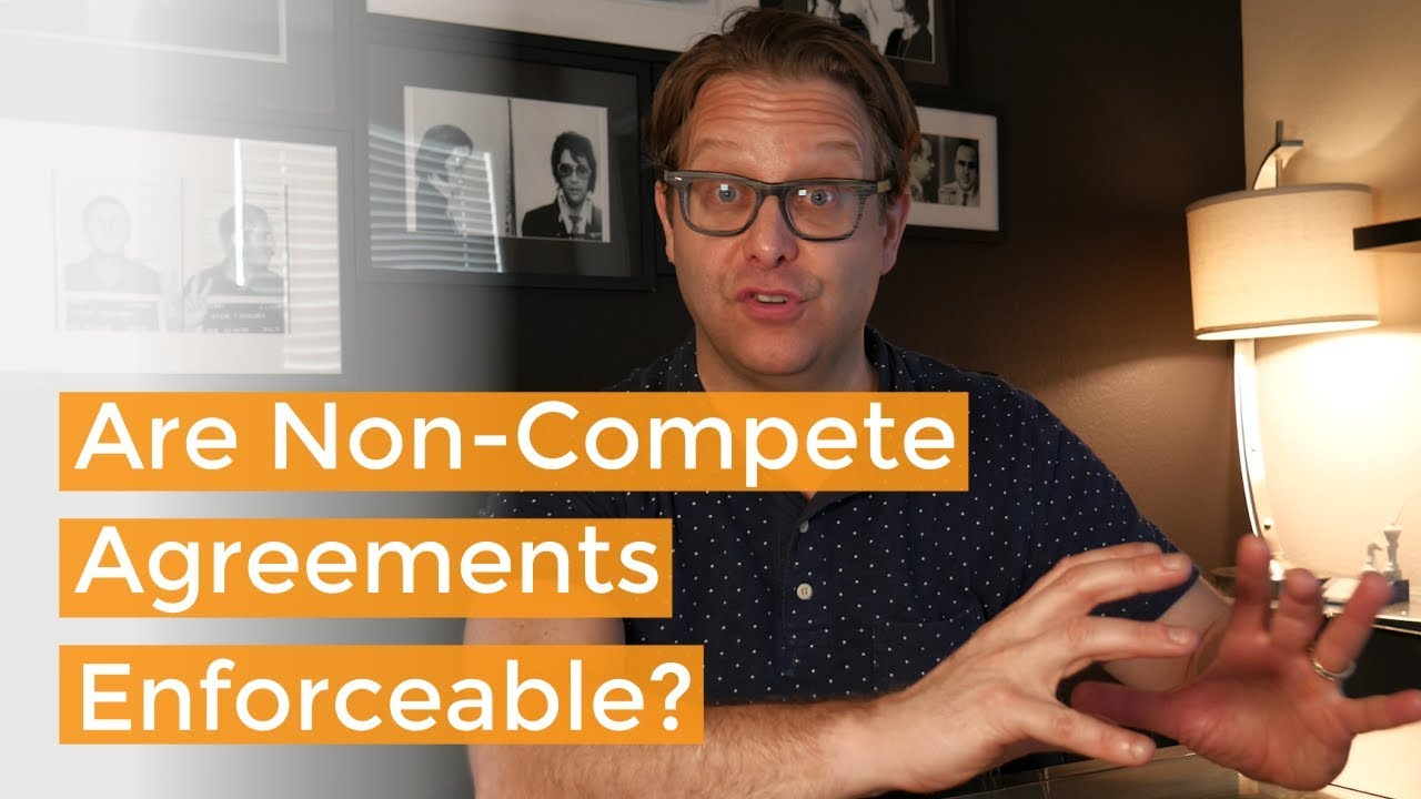 Are Non Competes Enforceable A Corporate Lawyer Explains Youtube
