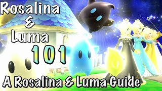 Rosalina & Luma 101 - A Rosalina & Luma Guide ~ Super Smash Bros. for Wii U/3DS