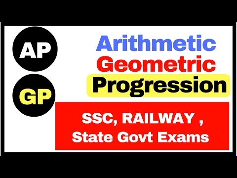Arithmetic , Geometric Progressions Calculate nth Term (AP, GP) for SSC , Railway , State Govt Exams