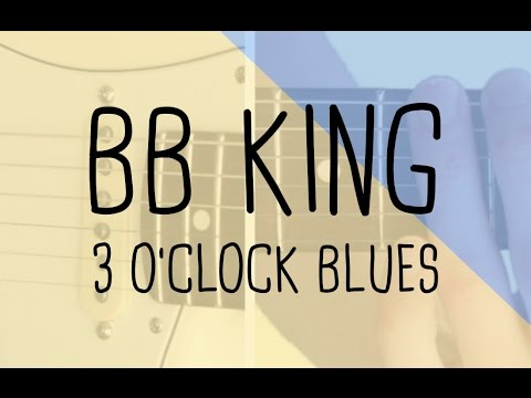 How To Play The Lick 3 O'clock Blues BB King | Guitar Lesson & Tabsheet