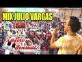 mix julio vargas zafiro sensual concierto oficial chiclayo 2019