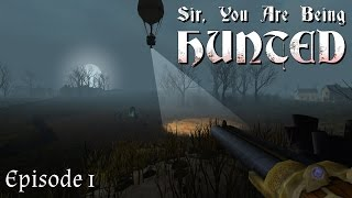 Sir, You Are Being Hunted - E1 - Let's Play - Gameplay - PC|60fps|720p